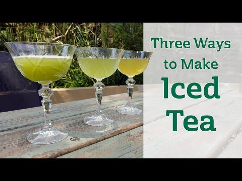 Three Ways To Make Iced Tea