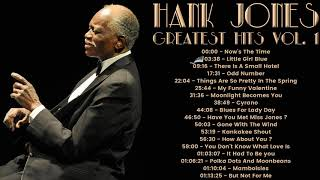 Hank Jones - Greatest Hits Vol 1 (FULL ALBUM - BEST JAZZ PIANIST)