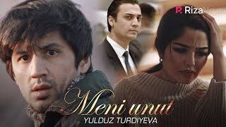 Yulduz Turdiyeva - Meni unut | Юлдуз Турдиева - Мени унут