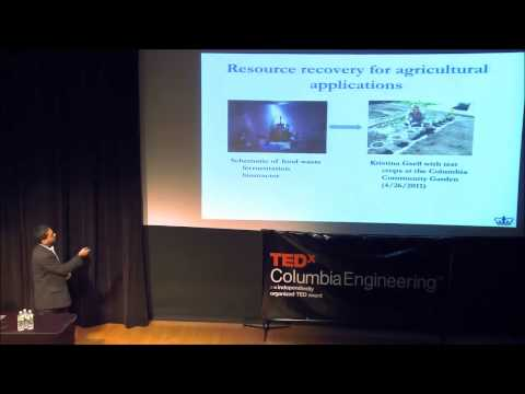Sewage Fed Biorefineries: Kartik Chandran at TEDxColumbiaEngineering
