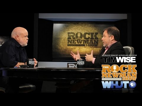 Tim Wise on The Rock Newman Show