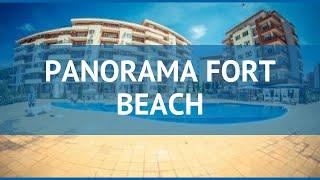 PANORAMA FORT BEACH 3* Quyoshli Beach mulohaza mehmonxona PANORAMA FORT BEACH Quyoshli Beach 3 video sharh
