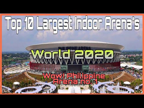 Top 10 Largest Indoor Arenas In The World