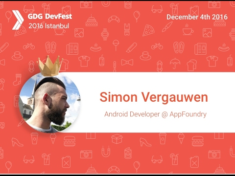Devfest Istanbul 2016 - Simon Vergauwen - View based apps with Conductor