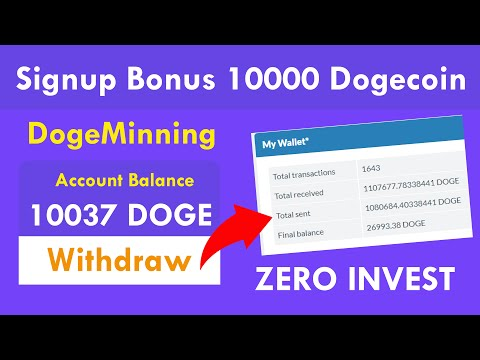 DogeMinning - New Free Dogecoin Cloud Mining Site 2020 | Free Signup Bonus 10000 Doge Live Proof