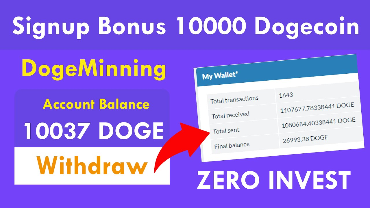 DogeMinning - New Free Dogecoin Cloud Mining Site 2020 | Free Signup Bonus 10000 Doge Live Proof