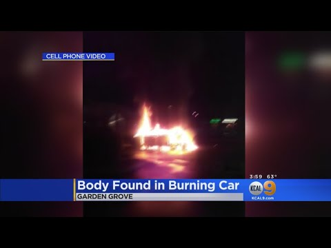 Body Found In Burning Car Parked At Garden Grove Strip Mall