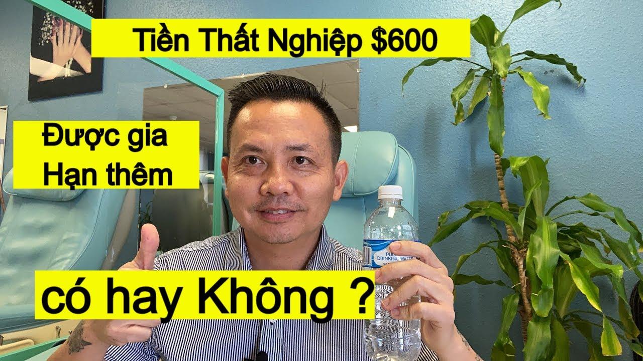 Tiền Thất Nghiệp $600 Được gia Hạn thêm Sau tháng 7 có hay Không ?