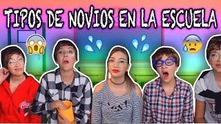 ¡10 TIPOS DE NOVIOS EN LA ESCUELA! - Parejas en Secundaria ❤️Lulu99