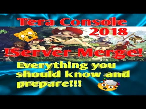TERA CONSOLE !SERVER MERGE! Don't Panic Watch My Video And After That You Can Chill :)