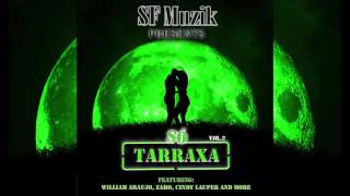Track from Mixtape SO TARRAXA Vol.2 Mix & Mastering : SFMuzik Recor...