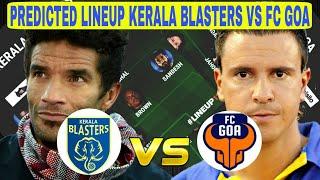 Kerala Blasters vs FC Goa Predicted Lineup ISL SEASON 2017 — Match Preview
