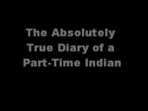 true diary of a part time indian essay Literary analysis - the absolutely true diary of a part-time indian.