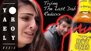 Trying The Last Dab Reduxx From Hot-Ones | Yael & Roy's Mania