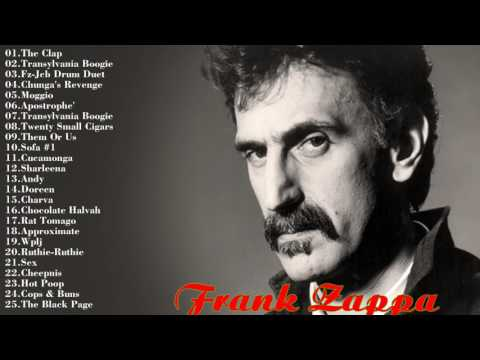 Top 25 Frank Zappa Songs Collection    Frank Zappa Greatest Hits 2017 [Music One]