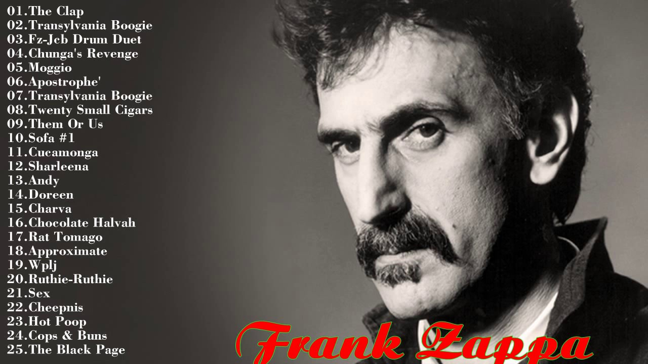 top 25 frank zappa songs collection frank zappa greatest hits 2017 music one youtube. Black Bedroom Furniture Sets. Home Design Ideas