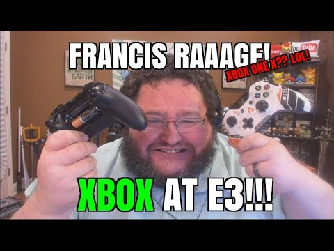 XBOX AT E3!!! FRANCIS RAGE! E3 2017!  Xbox one X!