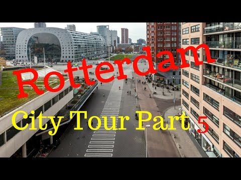 Rotterdam, The Netherlands.. Walking City Tour (Part5/12) Ho
