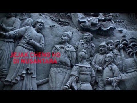 Melawan Lupa - Jejak Cheng Ho di Nusantara