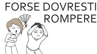 Forse Dovresti Rompere - Domics ITA - Orion