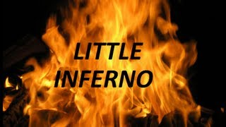 АФФТАР ЖЖОТ (Little Inferno)№1