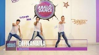 Baixar Oh Nanana - Vingadora   Coreografia Abalô Dance
