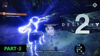 DESTINY 2   STORY MODE GAMEPLAY SIDE MISSION (PART-3)