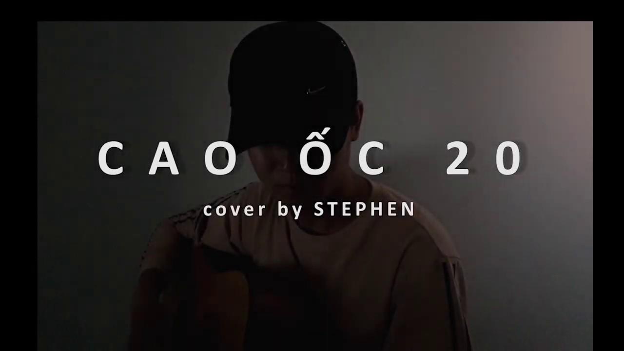 CAO ỐC 20 – B RAY x DatG (ft MASEW x K-ICM) | GUITAR COVER NHẸ NHÀNG | STEPHEN