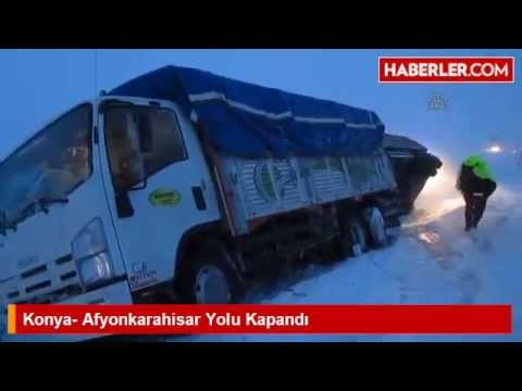 Konya- Afyonkarahisar Yolu Kapandı