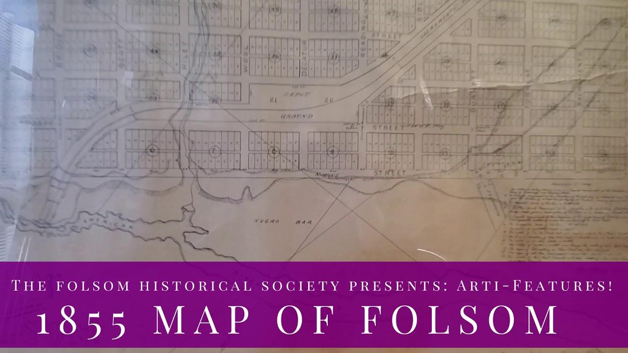 ArtiFeatures: Historic Folsom 1855 Map