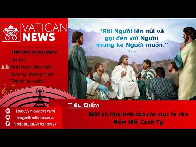 Vatican News Tiếng Việt thứ Sáu 24.01.2020 (Tất Niên năm Kỷ Hợi)