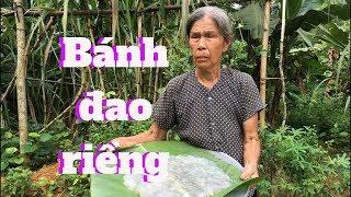 Bánh đao truyền thống vùng quê nghèo - Cơm Mẹ Nấu