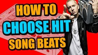 How To Choose Beats That Can Become A Hit Song