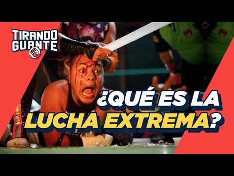¿Qué es la LUCHA EXTREMA MEXICANA? | Tirando Guante | S1EP8