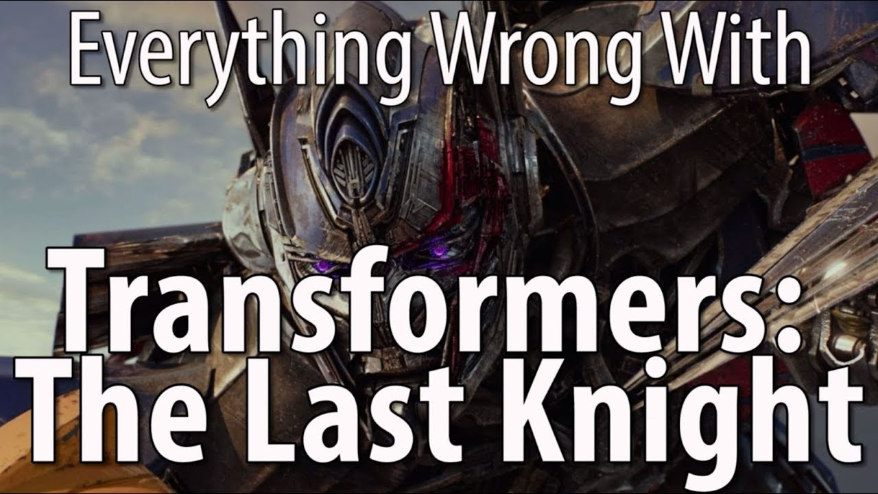 everything-wrong-with-transformers-the-last-knight