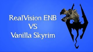 Realvision ENB Compared to Vanilla Skyrim