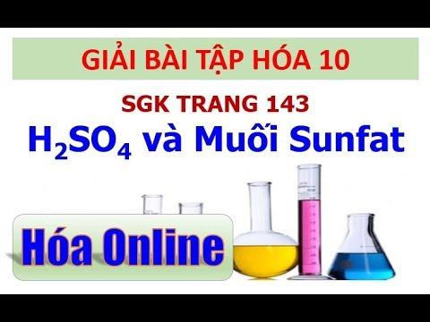 Giải bài tập hóa 10 Trang 143 – Axit sunfuric và muối sunfat