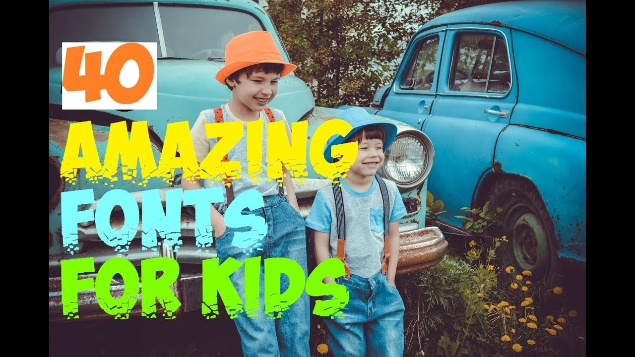 40 AMAZING FONTS FOR KIDS / Best Free Fonts / Fonts for LOGOS / Best  Handwriting Fonts
