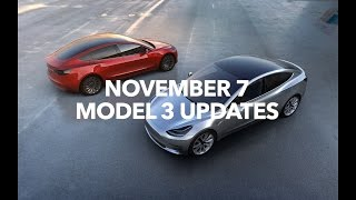 Tesla Model 3 November 7 Updates | Model 3 Owners Club