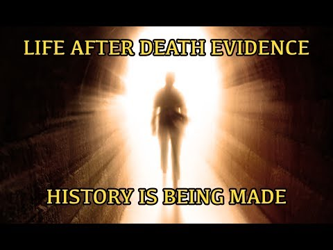 The Most Incredible Evidence Of Life After Death. History Is Made.