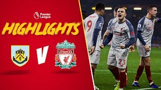 Incredible Alisson save | Burnley 1-3 Liverpool | Milner, Firmino & Shaqiri on target