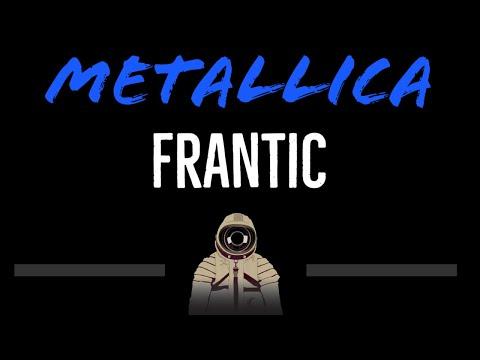 Metallica   Frantic CC Karaoke Instrumental