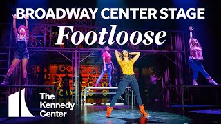 Broadway Center Stage: Footloose | The Kennedy Center