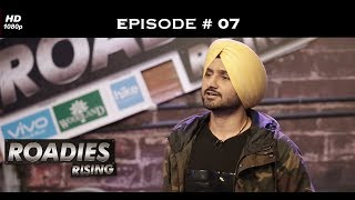 Roadies Rising - Episode 7 - Roadies over friendship, any day!