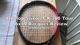Dunlop Srixon CX 200 Tour 16x19 Racquet Review