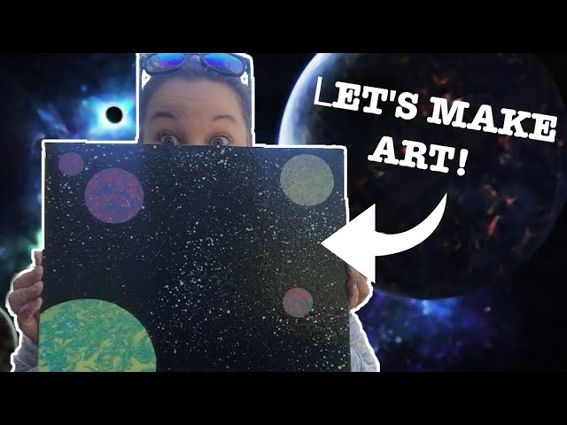 LET'S GET CREATIVE | Making A Space Canvas
