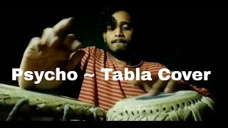 Post Malone - Psycho ft. Dolla $ign Tabla Cover by Rajat Sagar Video