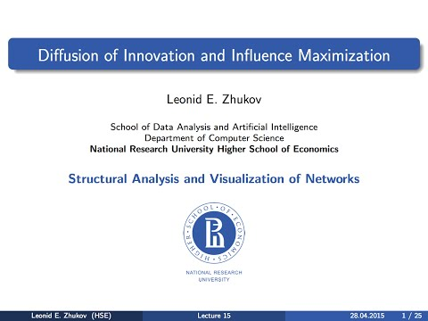 Network Analysis. Lecture 15. Diffusion of innovation and influence maximization.