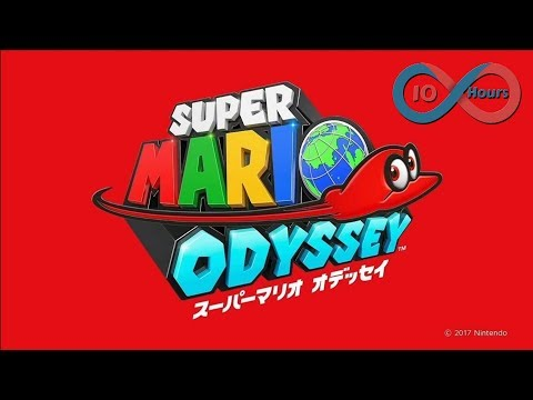 Jump Up, Super Star! - Super Mario Odyssey Music Extended 10 Hours loop