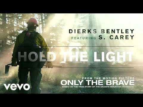 "Hold The Light (From ""Only The Brave"" Soundtrack / Audio) ft. S. Carey"